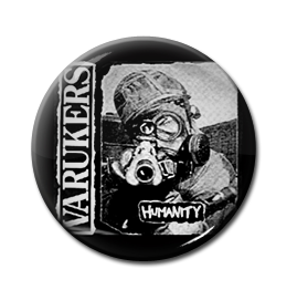 "Varukers - Humanity 1"" Pin"