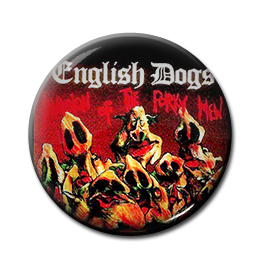 "English Dogs - The Porky Men 1"" Pin"