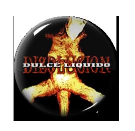 """Dulce Liquido - Disolucion 1"""" Pin"""