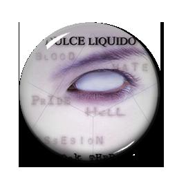 "Dulce Liquido - Shock Therapy 1"" Pin"