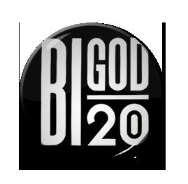 """BiGod 20 - Logo 1"""" Pin"""
