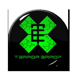 "T3rror 3rror - Logo 1"" Pin"