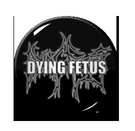 """Dying Fetus - Logo 1"""" Pin"""