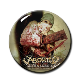 "Aborted - Goremageddon 1"" Pin"