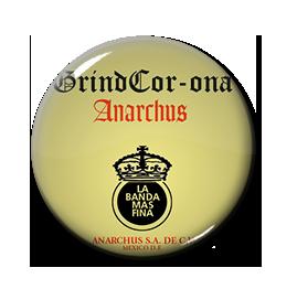 "Anarchus - GrindCor-Ona 1"" Pin"