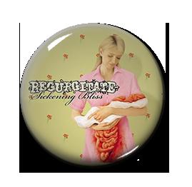 """Regurgitate - Sickening Bliss 1"""" Pin"""