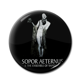 "Sopor Aeternus and the Ensemble of Shadows 1"" Pin"