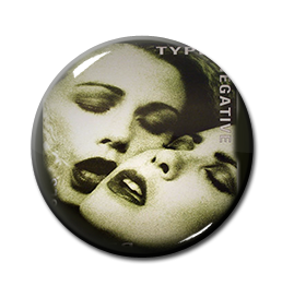 "Type O Negative - Bloody Kisses 1"" Pin"