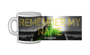 Breaking Bad - Remember my Name Coffee Mug
