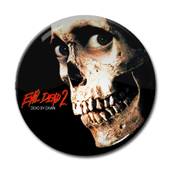 "Evil Dead 2 1.5"" Pin"