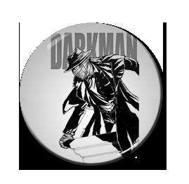 "Darkman 1.5"" Pin"