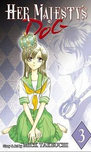 Her Majesty's Dog Manga Vol. 3