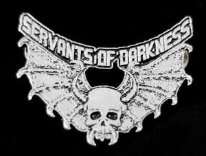"""Servants of darkness  2"""" Metal Badge Pin"""
