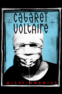 "Cabaret Voltaire - Micro-Phonies 12x18"" Poster"
