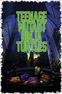 "Teenage Mutant Ninja Turtles Movie 12x18"" Poster"