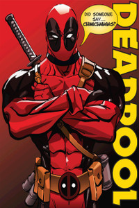 "Deadpool Did Someone say Chimichangas? 12x18"" Poster"