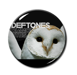 "Deftones - Diamond Eyes 1"" Pin"