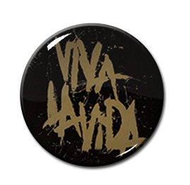 "Coldplay - Viva la Vida 1"" Pin"