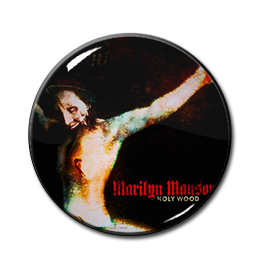 "Marilyn Manson - Holy Wood 1"" Pin"