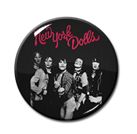 "New York Dolls 1"" Pin"