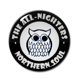 "Northern Soul - The All Nighters 1"" Pin"