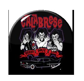 "Calabrese - Classic Vamp 1.5"" Pin"