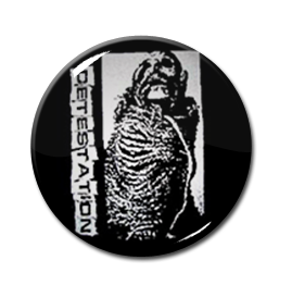 "Detestation - The Agony Of Living 1.5"" Pin"