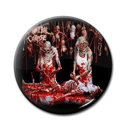 "Cannibal Corpse - Butchered at Birth 1"" Pin"