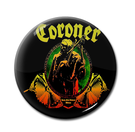 "Coroner - Punishment for Decadence 1"" Pin"