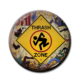 "D.R.I. - Thrash Zone 1"" Pin"