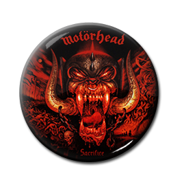 "Motorhead - Sacrifice 1"" Pin"