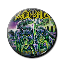 "Toxic Holocaust - An Overdose of Death... 1"" Pin"