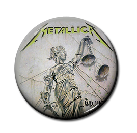 "Metallica - ...And Justice for All 1"" Pin"