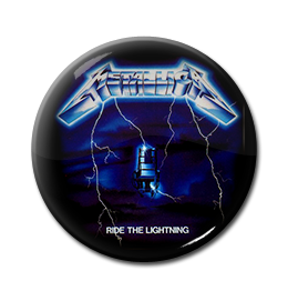 "Metallica - Ride the Lightning 1"" Pin"