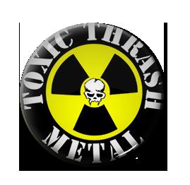 """Toxic Trash Metal 1"""" Pin"""