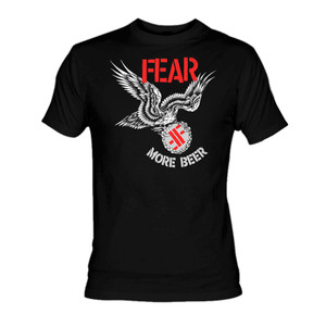 Fear - More Beer T-Shirt