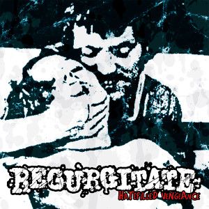 "Regurgitate - Hatefilled Vengeance 4x4"" Color Patch"
