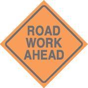 (C23) ROAD WORK AHEAD - 24X24 CB