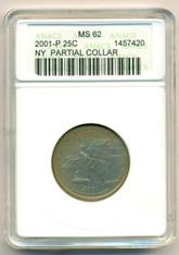 2001 P New York State Quarter Partial Collar Error MS62 ANACS Color