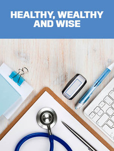 Healthy, wealthy and wise (available for immediate download)