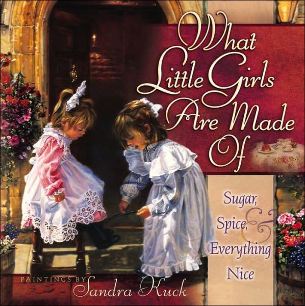 "Children's Book ""What Little Girls Are Made Of:Sugar, Spice and Everything Nice. """