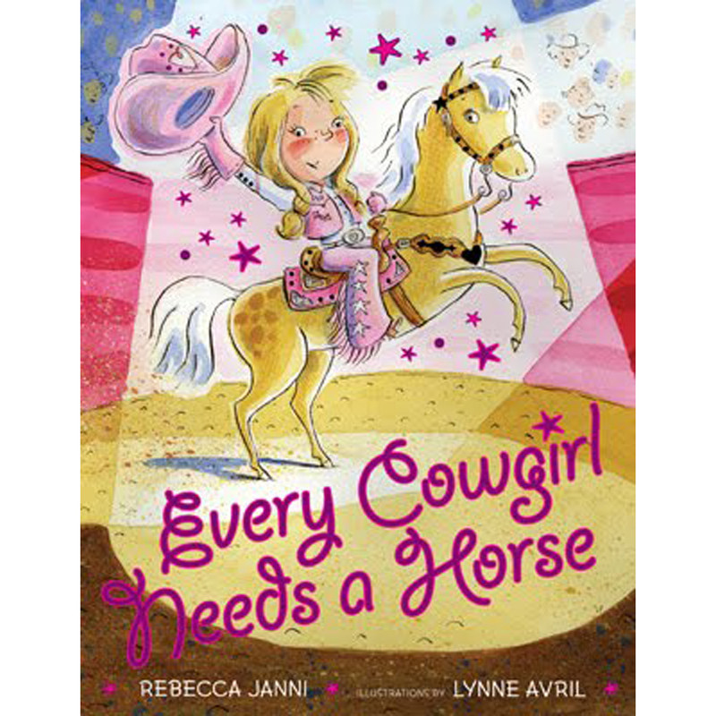 "Children's Book ""Every Cowgirl Needs a Horse"""