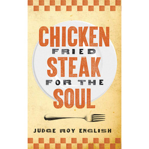 """Chicken Fried Steak For The Soul"""