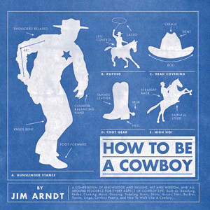 """How to be a Cowboy"""