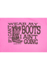 Cowgirl Justice Wear My Boots Tee - Pink - Detail