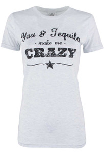Cowgirl Justice You and Tequila Make Me Crazy Tee - Front