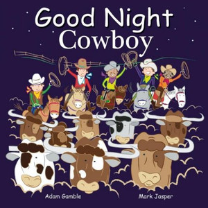 Good Night Cowboys by Adam Gamble