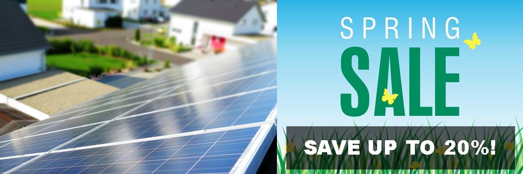 SAVE up to 20% on solar products for Spring!