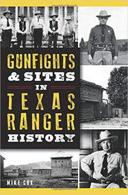 Gunfights & Sites in Texas Ranger History-Book