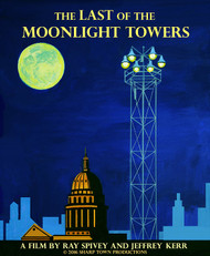 The Last of the Moonlight Towers-A Movie
